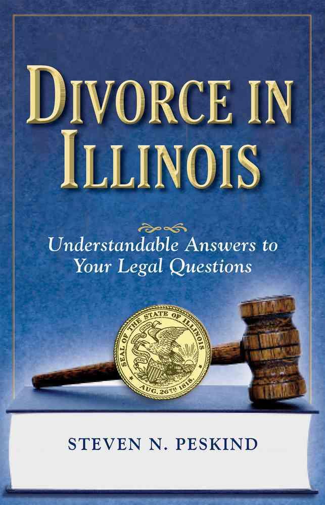 Divorce in Illinois By Peskind, Steven N.